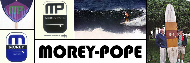 Morey Pope Surfboards