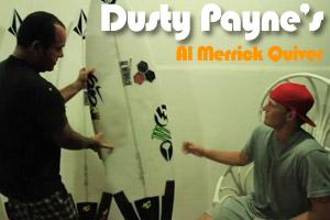 Pro Quiver | Dusty Payne's Al Merrick Quiver