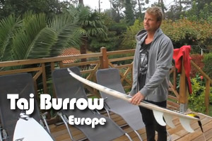 Pro Quiver | Taj Burrow | Pro-Tour Europe Stop
